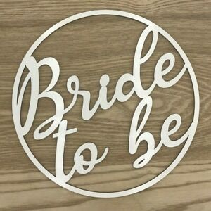 Wooden-sign-hoop-ring-with-white-melamine-coating-Bride-to-be