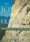 The Joy of Climbing: A Celebration of Terry Gifford's Classic Climbs by Terry Gifford (Paperback, 2003)
