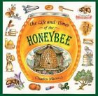The Life and Times of a Honey Bee by C. Micucci (Paperback, 1998)