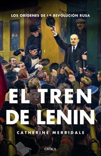 Lenin en el tren. NUEVO. Envío URGENTE. HISTORIA (IMOSVER)