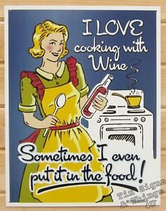 I Love Cooking With Wine Tin Sign Metal Poster Vintage Funny Kitchen