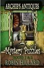 Archie's Antiques Mystery Puzzles Books 1 & 2 by Robin Hillard