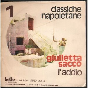 Giulietta-Sack-Vinyl-7-034-45-L-039-Addio-039-A-039-Nfrascata-Hello-HR-9046-New