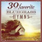 30 Favorite Bluegrass Hymns Instrumen 0792755580028 by Various Artists CD