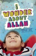 I Wonder About Allah: Book Two I Wonder About Islam