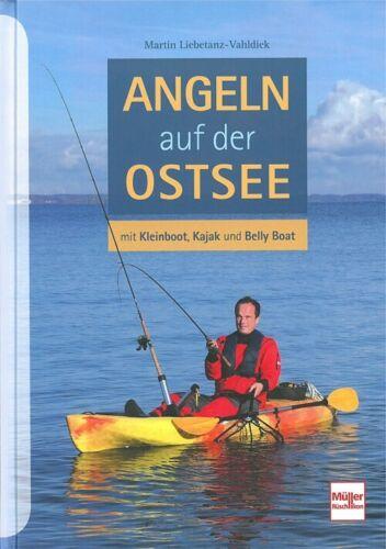 Liebetanz-Vahldiek Angeln auf der Ostsee mit Kleinbooten Angel-Handbuch//Tipps