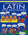 Latin for Beginners: Internet Linked by Usborne Publishing Ltd (Paperback, 1993)