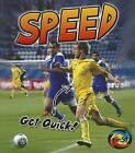 Speed: Get Quick! by Ellen Labrecque (Hardback, 2012)