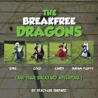 The Breakfree Dragons: And Their Backyard Adventure by Tracy-lee Shepard (Paperback, 2013)