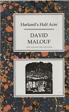 """DAVID MALOUF - """"HARLAND'S HALF ACRE"""" - CHATTO & WINDUS COLLECTED EDITION (1993)"""