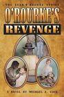 O'Rourke's Revenge (the Sean O'Rourke Series Book 3) by Michael E Cook (Paperback / softback, 2015)