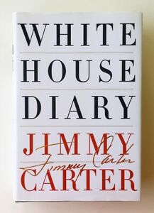 Jimmy Carter: White House Diary, 1st Edition 2010