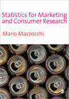 Statistics for Marketing and Consumer Research by Mario Mazzocchi (Paperback, 2008)