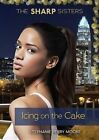 #5 Icing on the Cake by Stephanie Perry Moore (Hardback, 2014)