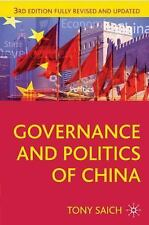 Governance and Politics of China: Third Edition Comparative Government and Poli