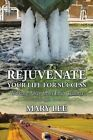 Rejuvenate Your Life for Success: Walking Away from Life's Trauma by Mary Lee (Paperback / softback, 2016)