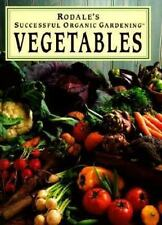 Rodale's Successful Organic Gardening: Vegetables