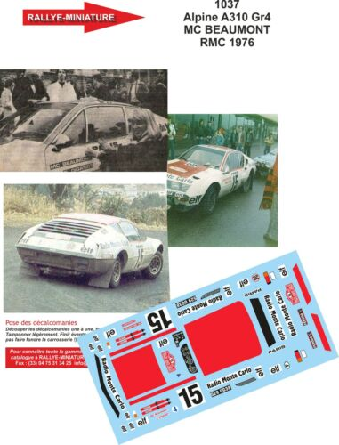 DECALS 1//43 REF 1037 ALPINE RENAULT A310 BEAUMONT RALLYE MONTE CARLO 1976 RALLY