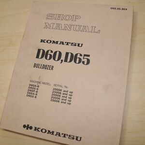 Komatsu D60 D65 Bulldozer Service Manual Book Shop Repair Tractor Crawler Guide Ebay