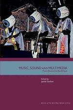 Music, Sound and Multimedia: From the Live to the Virtual (Film, Media, and Cult