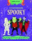 Sticker Dressing: Spooky von Louie Stowell (2012, Geheftet)