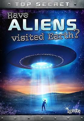 "1 of 1 - ""VERY GOOD"" Hunter, Nick, Have Aliens Visited Earth? (Top Secret!), Book"