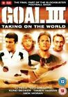 Goal III - Taking on The World 5055002531798 With Tamer Hassan DVD Region 2