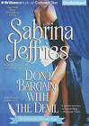 Don't Bargain with the Devil by Sabrina Jeffries (CD-Audio, 2011)