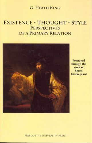 Existance, Thought Style : Perspectives of a Primary Relation, Portrayed...
