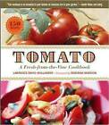 Tomato: A Fresh from the Vine Cookbook by Lawrence Davis-Hollander (Paperback, 2010)