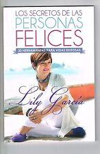 Lily Garcia Los Secretos De Las Personas Felices Autoayuda Puerto Rico Signed