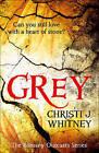 Grey (The Romany Outcasts Series, Book 1) by Christi J. Whitney (Paperback, 2015)