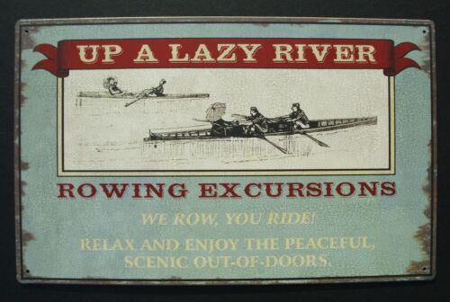 """UP A Lazy River Tin Sign Vintage Nautical Boat Canoe Home Wall Decor 10/"""" x 16/"""""""
