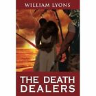 The Death Dealers by Professor of Moral Philosophy William Lyons (Paperback / softback, 2011)