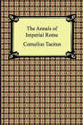The Annals of Imperial Rome by Cornelius Annales B Tacitus (Paperback / softback, 2005)