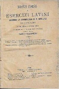 NUOVO-CORSO-DI-ESERCIZI-LATINI-a-cura-di-Carlo-Mannelli-Paravia-editore-1879