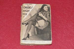EROTISME-BIBL-D-039-UN-AMATEUR-FRIEDA-LIEBEL-ORGIES-AMANT-VICIEUX-EO-1935-PHOTOS