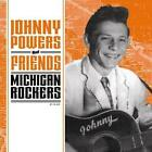 Johnny Powers And Friends-Michigan Rockers von Various Artists (2015)
