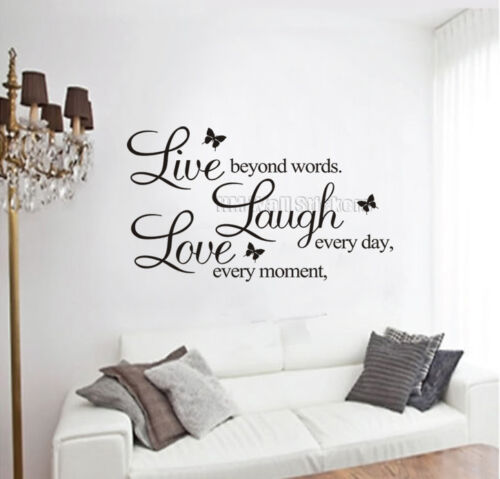 """Wall Quote Decal /""""Live every moment,Laugh every day,Love beyond words/"""" BL or WHI"""