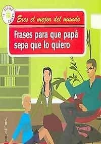 Details About Frases Para Que Papa Sepa Que Lo Quiero Phrases So That Dad Knows What He Wants