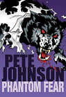 Phantom Fear:  The Phantom Thief ,  My Friend's a Werewolf by Pete Johnson (Paperback, 2005)