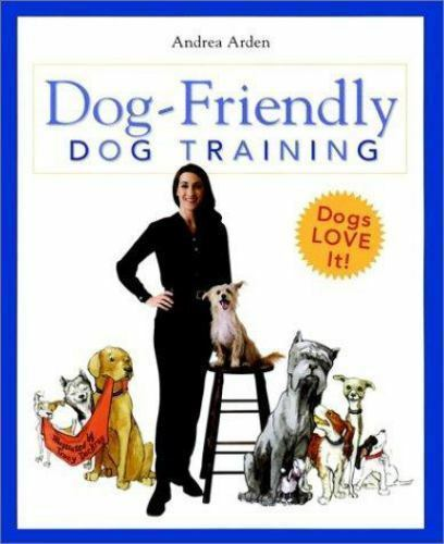 Dog-Friendly Dog Training (Howell Reference Books) by Arden, Andrea
