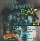 First Generation Rap: The Old School, Vol. 3 by Various Artists (CD, Mar-2006, Collectables)