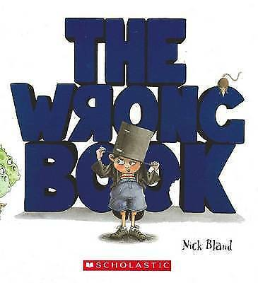 BRAND NEW..THE WRONG BOOK by NICK BLAND (Paperback, 2012)