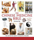 Chinese Medicine Bible: The Definitive Guide to Holistic Healing by Penelope Ody (Paperback, 2011)