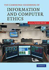 The Cambridge Handbook of Information and Computer Ethics by Cambridge University Press (Paperback, 2010)