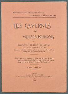 à Condition De Bidault Isle - Cavernes De Villiers Tournois - 1909 - Archeologie Civry Yonne Facile à Lubrifier