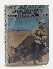 """Winston S. Churchill - My African Journey, """"First Cheap Edition"""", paperback 1910"""