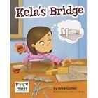 Kela's Bridge by Anne Giulieri (Paperback, 2016)