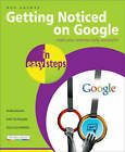 Getting Noticed on Google in Easy Steps by B. Austin, Ben Norman (Paperback, 2007)